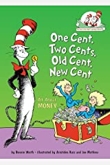 One Cent, Two Cents, Old Cent, New Cent: All about Money Hardcover