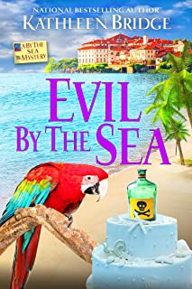 Evil by the Sea (A By the Sea Mystery Book 4)
