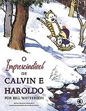 Calvin e Haroldo - volume 16: O Imprescindível de Calvin e Haroldo