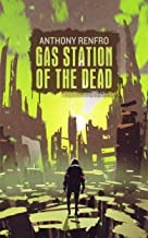 Gas Station of the Dead