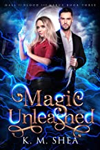Magic Unleashed (Hall of Blood and Mercy Book 3)