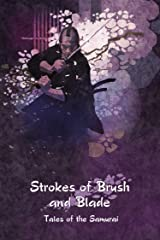 Strokes of Brush and Blade: Tales of the Samurai (English Edition) eBook Kindle