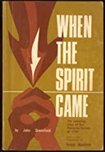 WHEN THE SPIRIT CAME Amazing Story of the Moravian Revival of 1727