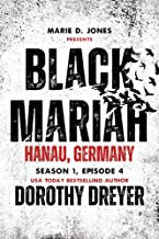 Black Mariah: Hanau, Germany (Black Mariah Series, Season 1 Book 4)