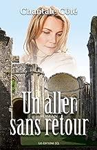 Un aller sans retour (French Edition)