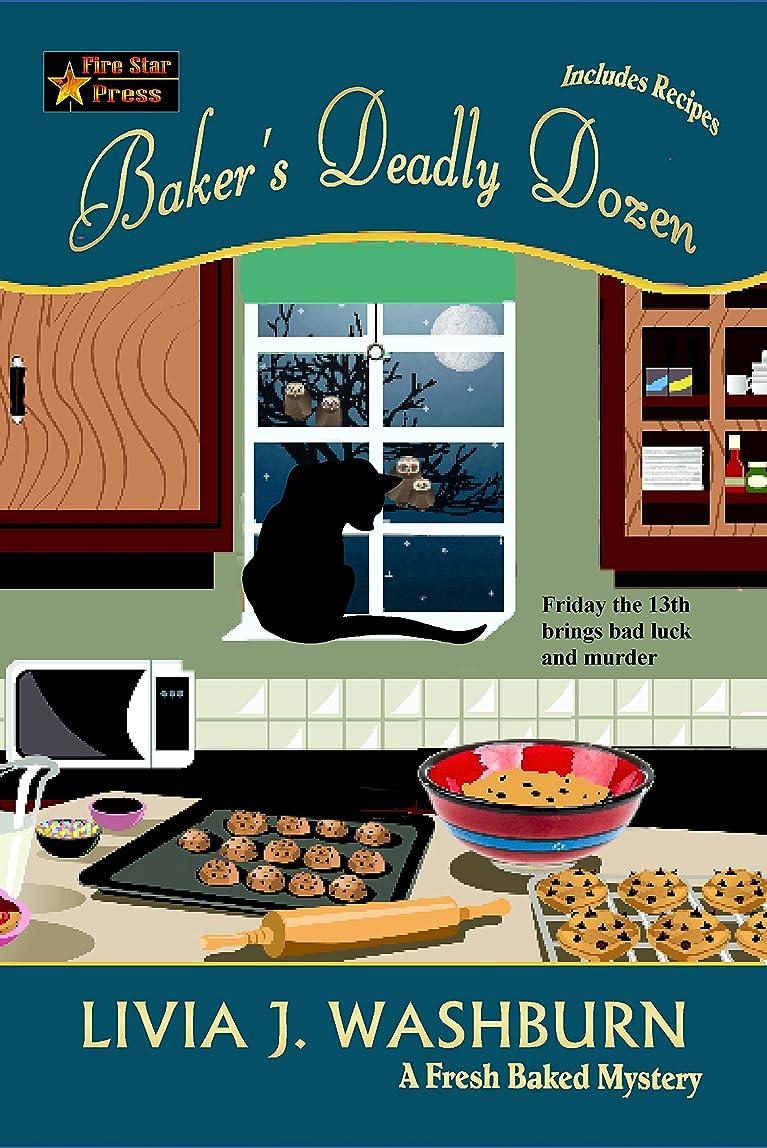 因子スリップ地上のBaker's Deadly Dozen (Fresh-Baked Mystery Book 13) (English Edition)