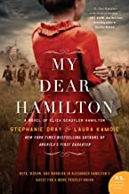 My Dear Hamilton: discover Eliza's story . . . perfect for fans of hit musical Hamilton! PDF