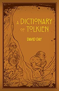 A Dictionary of Tolkien: A-Z