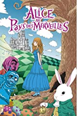 Alice au Pays des Merveilles by Lewis Carroll Annotated Format Kindle
