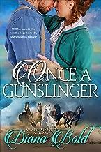 Once A Gunslinger