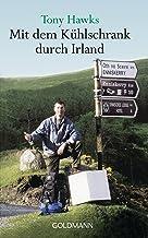 Mit dem Kühlschrank durch Irland (German Edition)
