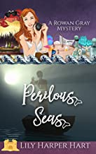 Perilous Seas (A Rowan Gray Mystery Book 8)