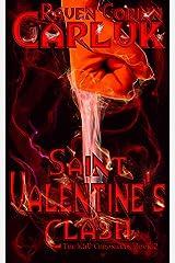 Saint Valentine's Clash (The K&V Chronicles Book 2) Kindle Edition