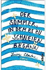 Der Sommer, in dem es zu schneien begann: Roman (German Edition) Formato Kindle