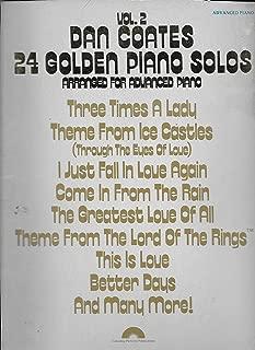 Dan Coates 24 Golden Piano Solos Vol. 2 (Volume Two) - Arranged For Advanced Piano (Songbook)
