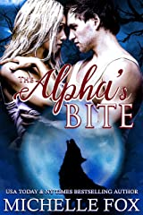 The Alpha's Bite (Huntsville Pack Series Book 6) Kindle Edition
