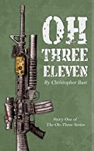 Oh-Three-Eleven (Oh-Three Series Book 1)