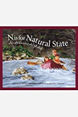 N Is for Natural State: An Arkansas Alphabet (Discover America State by State) Kindle Edition
