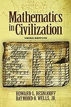 Mathematics in Civilization, Third Edition (Dover Books on Mathematics)