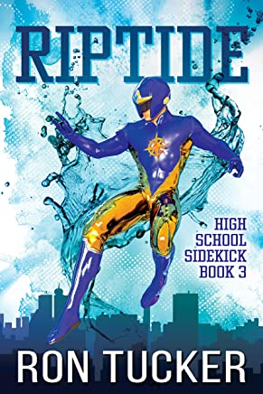 Riptide (High School Sidekick Book 3) (English Edition)