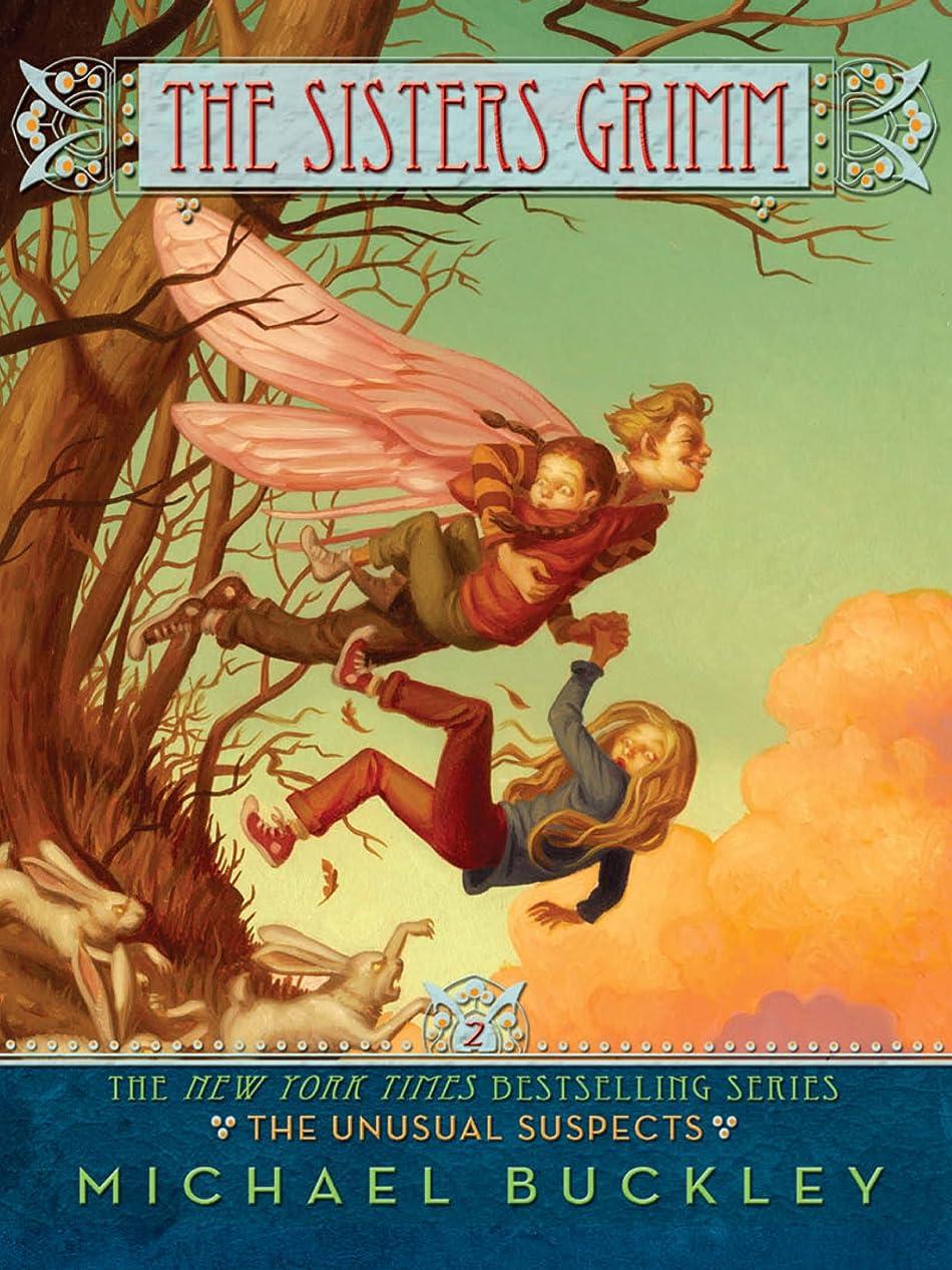 有彩色の一方、祖先The Unusual Suspects (Sisters Grimm #2) (The Sisters Grimm) (English Edition)