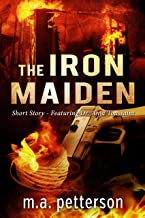 The Iron Maiden (with arson investigator Anja Toussaint) (English Edition)