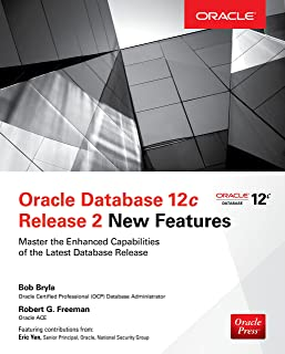 Oracle Database 12c Release 2 New Features (English Edition)