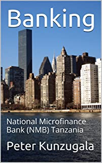Banking: National Microfinance Bank (NMB) Tanzania