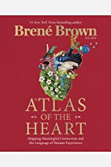 Atlas of the Heart: Mapping Meaningful Connection and the Language of Human Experience (English Edition) eBook Kindle