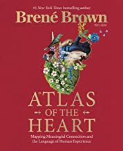 Atlas of the Heart: Mapping Meaningful Connection and the Language of Human Experience (English Edition)