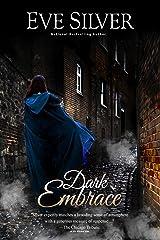 Dark Embrace (Dark Gothic) Kindle Edition