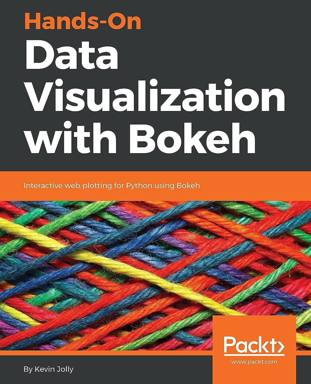 ヨーロッパクレーター汚すHands-On Data Visualization with Bokeh: Interactive web plotting for Python using Bokeh (English Edition)
