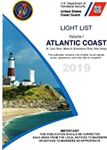 USCG Light List I 2019: Atlantic Coast St. Croix River, Maine to Shrewsbury River, New Jersey