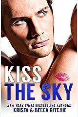 Kiss the Sky (Calloway Sisters Book 1) Kindle Edition
