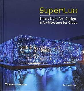 SuperLux: Smart Light Art, Design & Architecture for Cities