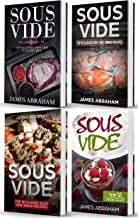 Sous Vide: 4 Books in 1- Top Sous Vide Lunch recipes+ Top Sous Vide Dinner recipes+ Top Sous Vide Snack recipes+ Sous Vide Dessert recipes
