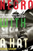 Negro with a Hat: Marcus Garvey (English Edition)