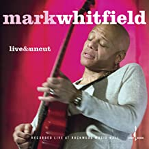 mark whitfield live and uncut