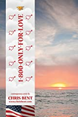 1-800-Only-For-Love Kindle Edition