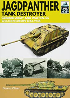 Jagdpanther Tank Destroyer: German Army and Waffen-SS, Western Europe 1944–1945 (TankCraft)