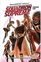 Squadron Supreme Vol. 1: By Any Means Necessary! (Squadron Supreme (2015-2017)) Kindle Edition