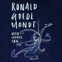 Mejor Ronald Goedemondt Geen Sprake Van de 2020 - Mejor valorados y revisados