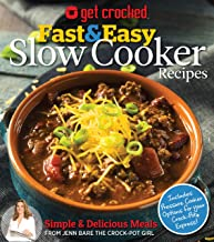 Get Crocked: Fast & Easy Slow Cooker Recipes