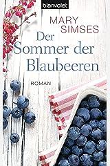 Der Sommer der Blaubeeren: Roman (German Edition) Kindle Edition