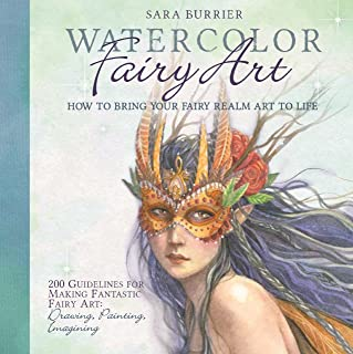 Warercolor Fairy Art:Rules for Making The Best Art Ever