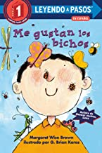 Me gustan los bichos (I lIke Bugs Spanish Edition) (LEYENDO A PASOS (Step into Reading))