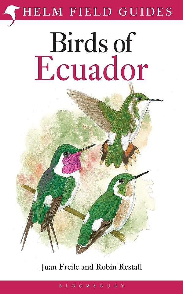 ゴミ箱常習者スタックBirds of Ecuador (Helm Field Guides) (English Edition)