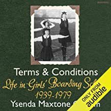 Terms and Conditions: Life in Girls' Boarding Schools, 1939-1979