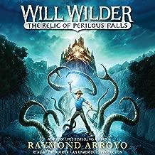 Will Wilder: The Relic of Perilous Falls