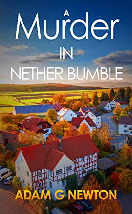 A Murder in Nether Bumble (Nether Bumble Cozy Mysteries Book 1) (English Edition)